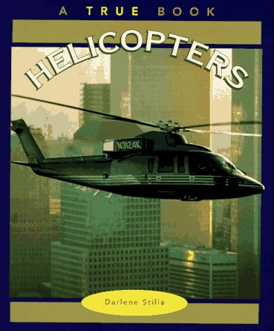 9780516261713: Helicopters (True Book)