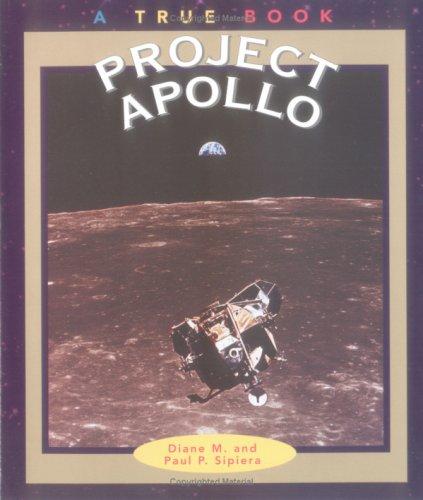 9780516262734: Project Apollo (True Books-Space)