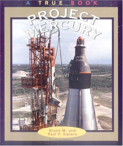 9780516262758: Project Mercury (True Books-Space)