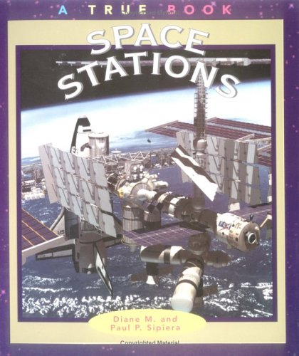 9780516262772: Space Stations (True Books-Space)
