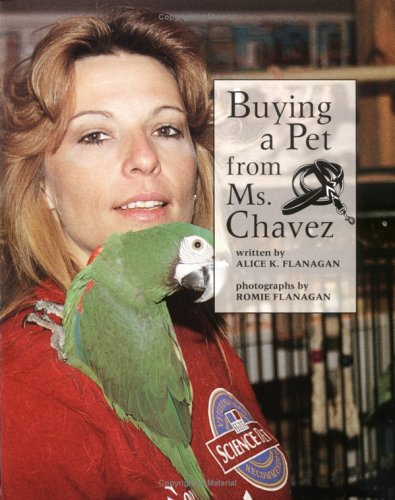 Buying a Pet from Ms. Chavez (Our Neighborhood): Alice Flanagan