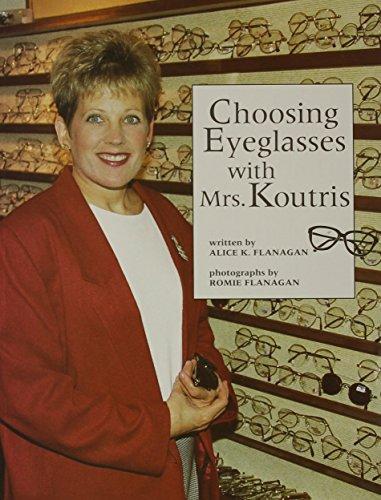 9780516262949: Choosing Eyeglasses With Mrs. Koutris (Our Neighborhood)