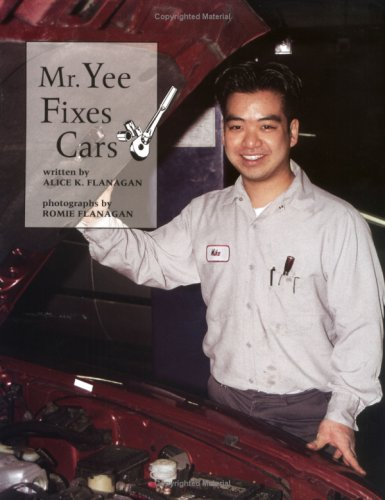 9780516262970: Mr. Yee Fixes Cars (Our Neighborhood)