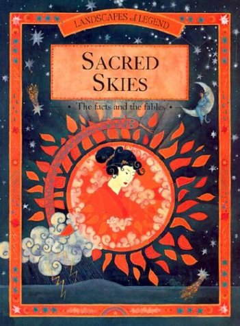 9780516263007: Sacred Skies: The Facts and the Fables (Landscapes of Legends)