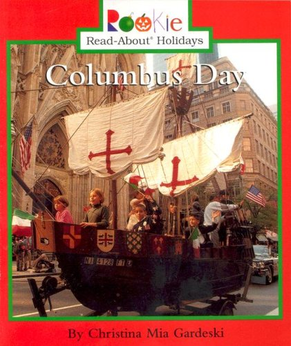 9780516263106: Columbus Day (Rookie Read-About Holidays (Paperback))