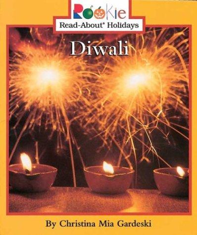 Diwali (Rookie Read-About Holidays): Gardeski, Christina MIA
