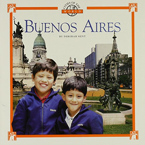 9780516263267: Buenos Aires (Cities of the World (Childrens Press Paperback))