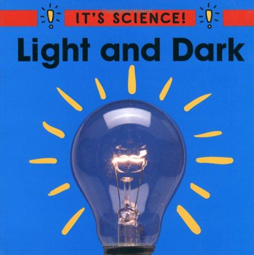 9780516263403: Light and Dark (It's Science)