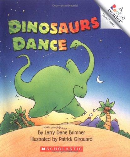 9780516263588: Dinosaurs Dance (Rookie Readers)