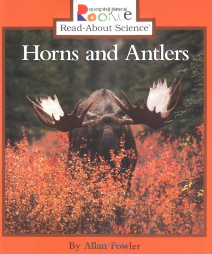 9780516263649: Horns and Antlers (Rookie Read-About Science)