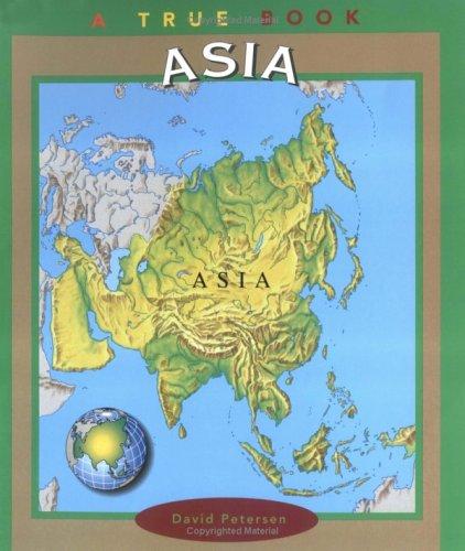 9780516263717: Asia (True Books, Continents)