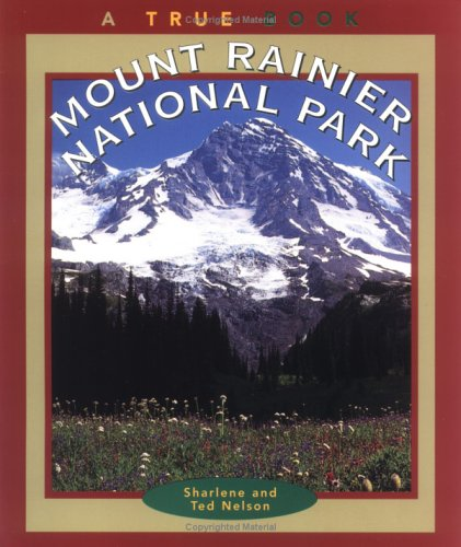 9780516263816: Mount Rainier National Park (True Books, National Parks)