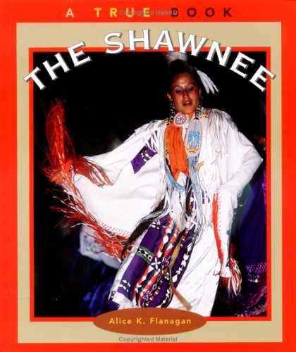 9780516263847: The Shawnee (True Books: American Indians)