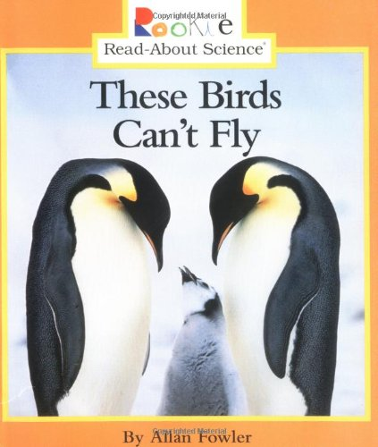9780516264202: These Birds Can't Fly (Rookie Read-About Science (Paperback))