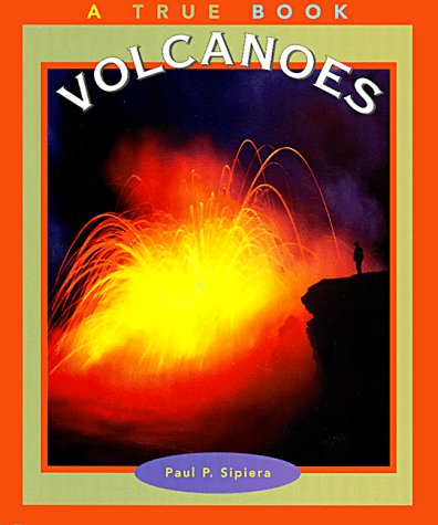 9780516264448: Volcanoes (True Books: Nature)