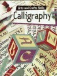 9780516264509: Calligraphy (Arts and Crafts Skills)
