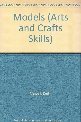 9780516264516: Models (Arts and Crafts Skills)