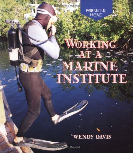 Working at a Marine Institute (Working Here): Knight, Bertram T.
