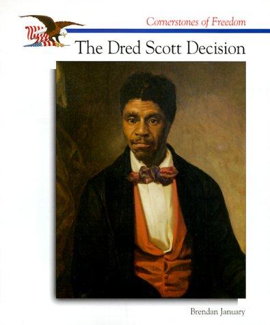 9780516264578: The Dred Scott Decision (Cornerstones of Freedom)