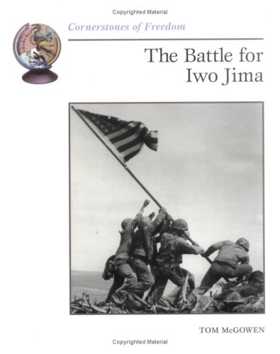 9780516264585: The Battle for Iwo Jima (Cornerstones of Freedom)