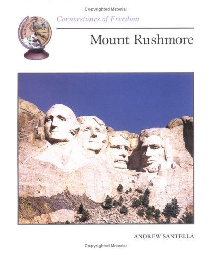 9780516264592: Mount Rushmore (Cornerstones of Freedom)