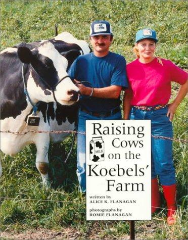9780516264707: Raising Cows on the Koebels' Farm (Our Neighborhood)