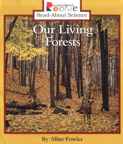 9780516264813: Our Living Forests (Rookie Read-About Science)