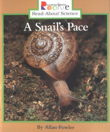 9780516264820: A Snail's Pace (Rookie Read-About Science)
