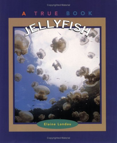 9780516264943: Jellyfish (True Books: Animals)