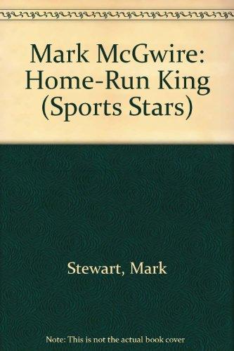 9780516265124: Mark McGwire: Home-Run King (Sports Stars)