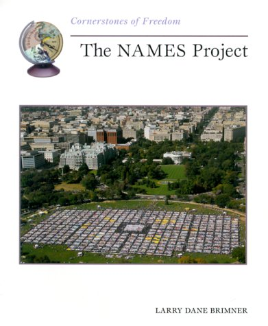 9780516265179: The Names Project (Cornerstones of Freedom)