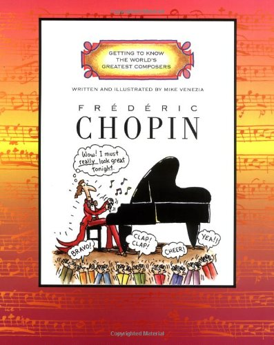 9780516265346: Frederic Chopin (Getting to Know the World's Greatest Composers)