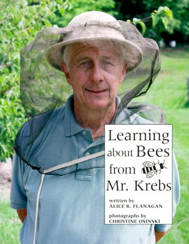 9780516265391: Learning About Bees from Mr. Krebs (Our Neighborhood)