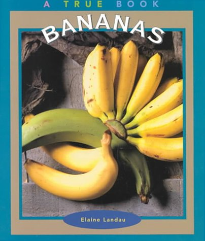 9780516265742: Bananas (True Books-Food & Nutrition)