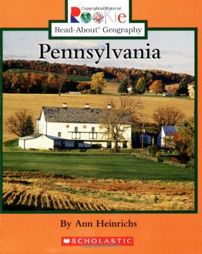 9780516267197: Pennsylvania (Rookie Read-About Geography)