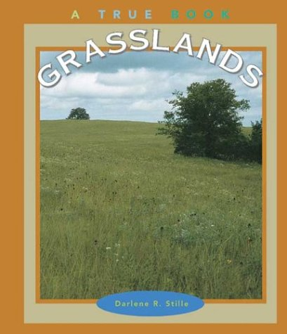 9780516267623: Grasslands (True Books: Earth Science)
