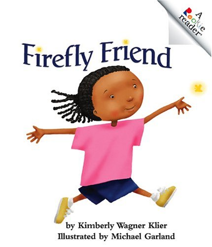 Library Book: Firefly Friend (Rise and Shine): National Geographic Learning