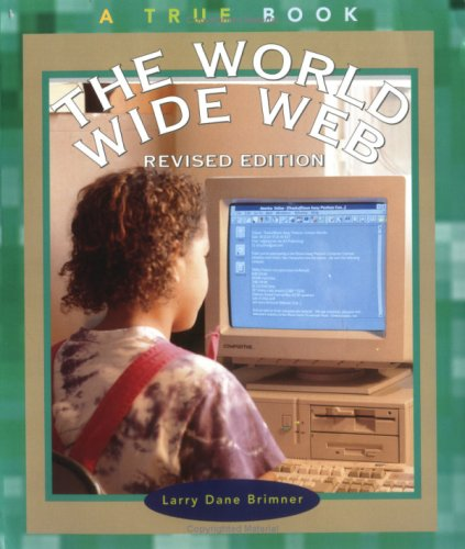 9780516268569: World Wide Web, the (Rev) (True Books: Computers)