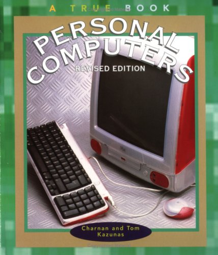 9780516268590: Personal Computers (True Books: Computers)