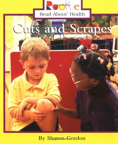 9780516268705: Cuts and Scrapes (Rookie Read-About Health)