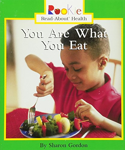 9780516269528: You Are What You Eat