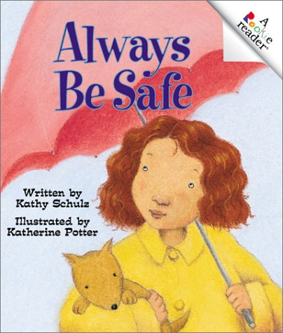 9780516269658: Always Be Safe (Rookie Readers)