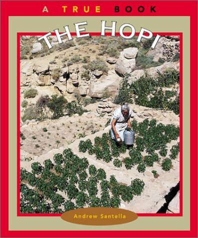 9780516269870: The Hopi (True Books: American Indians)