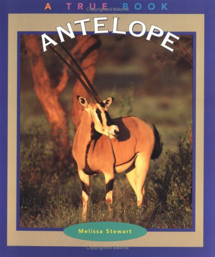 9780516269894: Antelope (True Books: Animals)