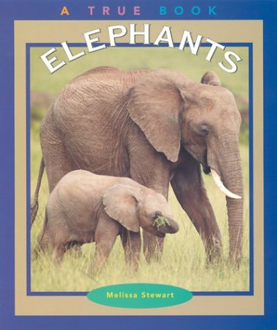9780516269900: Elephants (True Books: Animals)
