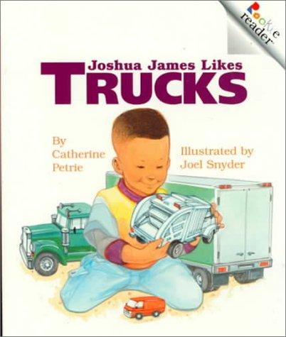 9780516270005: Joshua James Likes Trucks (Rookie Readers)