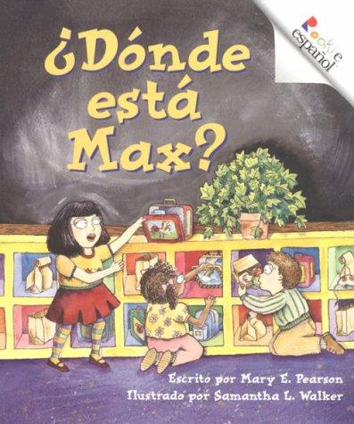 Donde esta Max? (Rookie Espanol): Pearson, Mary E.