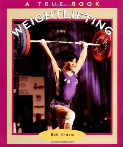 9780516270326: Weightlifting (True Books-Sports)