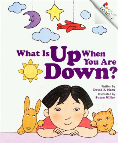 9780516270449: What Is Up When You Are Down? (Rookie Readers)