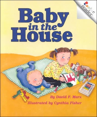 9780516270456: Baby in the House (Rookie Readers)